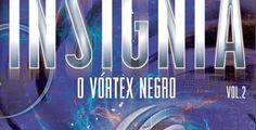 V&R Editoras lança o segundo volume da Trilogia Insignia