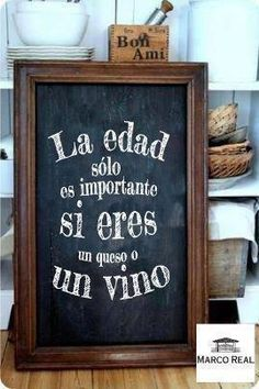 The age is only important whem you are either a cheese or a wine. Birthday Messages, Birthday Greetings, Birthday Wishes, Birthday Cards, 40th Birthday, Happy Birthday, 50th Birthday Quotes, Mr Wonderful, Frases Humor