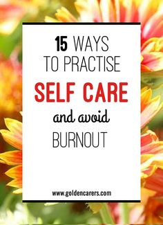 15 Ways to Practise Self Care and Avoid Burnout: You spend your workday caring for others. In between all that, you complete paperwork, make staff schedules and decorate the community room for the next party. Then, you head home to care for your family. One important question - who takes care of you? Nursing Home Activities, Senior Activities, Self Care Activities, Nursing Schools In Texas, Online Nursing Schools, Nursing Theory, Becoming A Registered Nurse, Doctor Of Nursing Practice, Associates Degree In Nursing