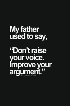 This is amazing and so true! I hate people who feel the need to YELL and SCREAM to get their point across!