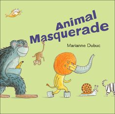 Animal Masquerade by Marianne Dubuc The kids think this one is hilarious. Each animal dresses up as another animal and the illustrations are pretty funny. Infinity Symbol Love, Good Books, My Books, Fish Costume, Illustrator, Animal Dress Up, Pencil Drawings Of Animals, Reading Adventure, Marianne