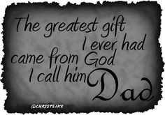 The greatest gift I ever had came from #God! I call him #Dad. Happy #Father's Day.