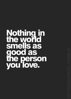 Welcome to Extramadness - Your source for relatable quotes. Like You Quotes, Love Quotes Photos, Quotes To Live By, Life Quotes, Funny Quotes, Smell Quotes, Perfume Quotes, Memories Quotes, Verse