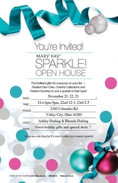Mary Kay Holiday Open House  November 21, 22 and 23 !!!!