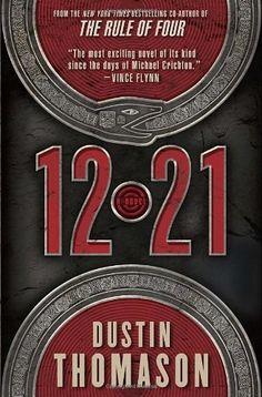 12.21: A Novel by Dustin Thomason, http://www.amazon.com/dp/0385341407/ref=cm_sw_r_pi_dp_eMVQqb12958C0
