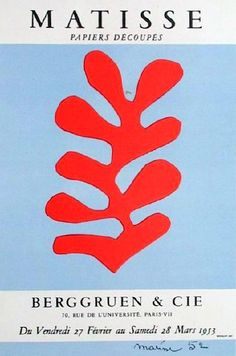 Exhibition poster  http://www.pinterest.com/judithposer/matisse-cut-outs/