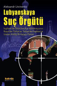 Lubyanskaya Suç Örgütü http://www.kaknus.com.tr/new/index.php?q=tr/node/296