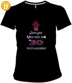 Fun Shirt zum 30. Geburtstag - So gut kann man mit 30 noch aussehen elegantes Damen Strass Shirt V-Ausschnitt, T-Shirt, Grösse XXXXL, schwarz - Shirts zum 30 geburtstag (*Partner-Link)