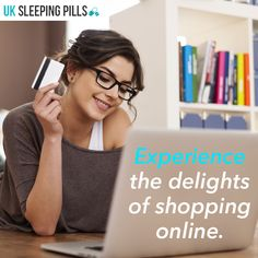 Experience the delights of shopping online.