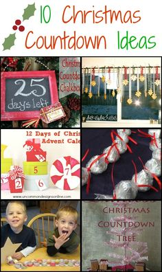 10 Christmas Countdown Ideas – Cute and Creative Ways to Help Your Kids Pass the Time Until Christmas!