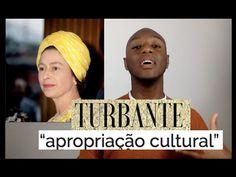 Opinião: O Turbante e da Apropriação Cultural