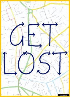 #113 - Get Lost. Find Yourself