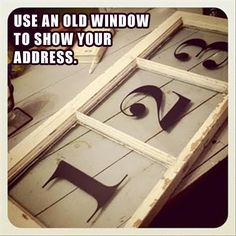 A house marked with a clear, large address is easier for emergency personnel to identify, which is important if your family needs help. Try one of these unique DIY house address projects to create a. Outdoor Crafts, Outdoor Rooms, Outdoor Ideas, Outdoor Signs, House Address, Do It Yourself Crafts, Fun Diy Crafts, Old Windows, Under The Lights
