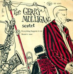 Gerry Mulligan And His Sextet - Vol. 4 (Vinyl) at Discogs Blue Note Jazz, Gerry Mulligan, Cd Album Covers, David Stone, Lp Cover, Vinyl Cover, Classic Jazz, Rap, Jazz Poster