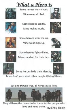 """""""""""What a hero is"""" so I wrote this poem a few months ago and I absolutely love it! I wanna send a copy to BVB one day and hope they like it. copyright belongs to me so please don't try to say its yours, thanks"""" -emily robin"""