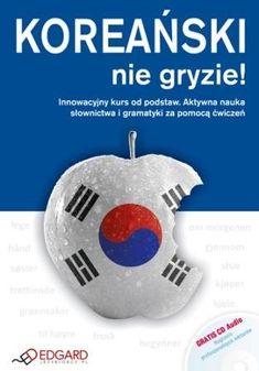 Książka Koreański nie gryzie + CD autorstwa Opracowanie zbiorowe , dostępna w Sklepie EMPIK.COM w cenie 28,49 zł. Przeczytaj recenzję Koreański nie gryzie + CD. Zamów dostawę do dowolnego salonu i zapłać przy odbiorze!