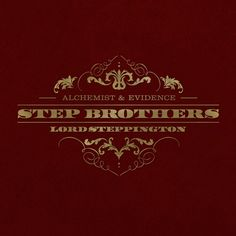 Step Brothers - Lord Steppington.