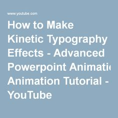How to Make Kinetic Typography Effects - Advanced Powerpoint Animation Tutorial - YouTube