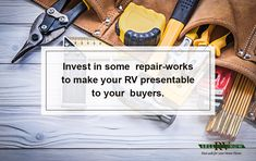 No matter how well-maintained your used motor home is, you need to do some repairs to make it ready for sale.