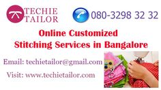 We offer hassle free & enjoyable #Online_stitching_services_in_Bangalore with all new  #designs & #patterns with a team of talented designers. We provide on time delivery with  world class tailoring facilities. Visit: http://www.techietailor.com/