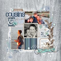 Cousins and friends - #scrapbook #layout using products from DesignerDigitals.com #shopDesignerDigitals