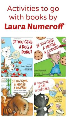 Activities to go with books by Laura Numeroff.ideas for the If You Give Give series Resources, activities, and free printables to go along with books by Laura Numeroff. Includes ideas for the If You Give series. Preschool Books, Kindergarten Literacy, Early Literacy, Preschool Activities, Toddler Book Activities, Shel Silverstein, Laura Numeroff, Petite Section, Library Lessons