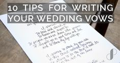 10 TIPS FOR WRITING YOUR WEDDING VOWS    Some couples repeat the wedding minister's vows and others decide to write their own when they are standing at the altar. If you're writing your own wedding vows, you've chosen an incredibly meaningful way to personalize your wedding ceremony.    #weddings #weddingvows #weddingplanning #weddingideas