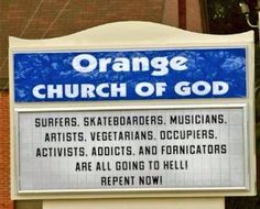 I guess God himself gave Orange Church of God a promotion. Apparently they're doing the judging now.