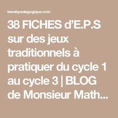 38 FICHES d'E.P.S sur des jeux traditionnels à pratiquer du cycle 1 au cycle 3 | BLOG de Monsieur Mathieu GS CP CE1 CE2 CM1