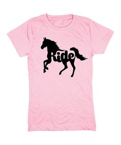 61b0ac890f3ec Look what I found on  zulily! Light Pink  Ride  Horse Fitted Tee