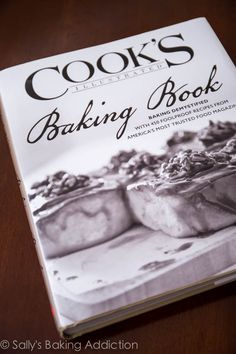 Cook's Illustrated Baking Book Giveaway via [Sally's Baking Addiction] Baking Cookbooks, Best Cookbooks, Wonderful Recipe, Awesome Recipe, Sallys Baking Addiction, Just Cakes, Great Christmas Gifts, Eat Cake, Cooking Recipes