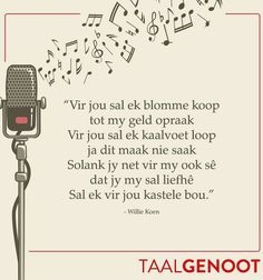 Vir jou sal ek blomme koop...deur Willie Koen #Afrikaans Poësie #Taalgenoot #mooiwoorde ♡ Quotes #lovequotes Fancy Words, Words To Use, Afrikaanse Quotes, Love Quotes, Inspirational Quotes, Faith In Love, Word Pictures, Text Messages, Woman Quotes