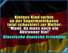 Alles muss seine Ordnung haben! #deutsch #typischdeutsch #Humor #lustig #Sprüche #Spruchbilder