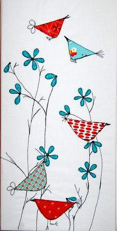 Applique the triangles and petals, embroider the beaks, tails, and stems.would be good as free motion applique, too. Free Motion Embroidery, Machine Embroidery, Arts And Crafts, Paper Crafts, Art Textile, Applique Quilts, Bird Applique, Fabric Art, Fabric On Canvas