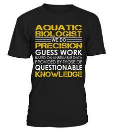 Aquatic Biologist We Do Precision Guess Work
