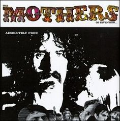"Absolutely Free is the second album by The Mothers of Invention, led by Frank Zappa. Absolutely Free is, again, a display of complex musical composition with political and social satire. ""Plastic P..."
