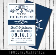 Rustic Wedding Nautical Save the Date - Keep the Ends out for the Tie that Binds - Nautical by inoroutmedia, $55.00