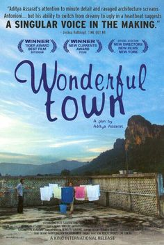 Wonderful Town - film by Aditya Assarat