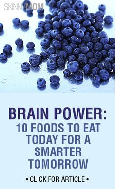 Here are some foods that fuel your brainpower.
