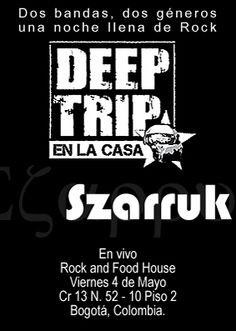 Junto a Deep Trip en Rock and Food House. Bogotá, Colombia.