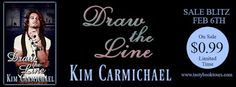 Tome Tender: Sale Blitz for DRAW THE LINE by Kim Carmichael