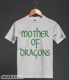 MOTHER OF DRAGONS Tee  #motherofdragons #gameofthrones