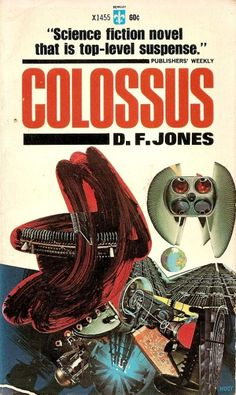 Colossus by D. F. Jones (Berkley Medallion:1967)