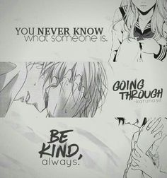 Be K I N D • Anime Quote