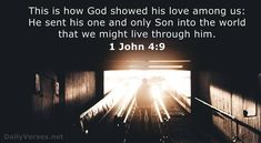 1 John - Bible verse of the day How He Loves Us, God Loves Me, 1 John 4 9, Psalm 143, Biblia Online, Love Your Wife, Bible Verses About Love, Good Morning My Love, Christian Pictures
