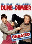 Dumb and Dumber: Unrated (1994) Full of scatological humor, this unrated comic romp stars Jim Carrey and Jeff Daniels as the dim-bulb title characters who get more than they bargained for when they try to return a briefcase left at the airport by socialite Mary Swanson (Lauren Holly). Unaware that the case is crammed with cash intended for the baddies who abducted Mary's husband, the two cretins set out on a cross-country trip to find her -- with the kidnappers not far behind.