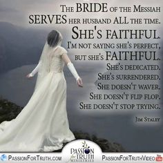 For thy Maker is thine husband; the Lord of Hosts is His name...Isaiah 54:5