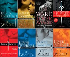 J.R. Ward Black Dagger Series. Need to start this set next!