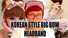 How To Make Korean Style Big Bow Headbands!