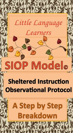 Visit my blog, Little Language Learners, to learn about the Sheltered Instruction SIOP model. You will find a step by step breakdown of the model. Resource ideas are available.